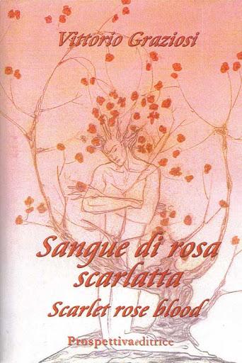 libro vittorio Graziosi sangue di rosa scarlatta